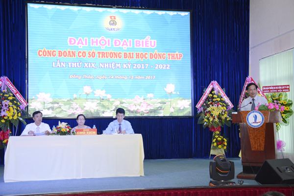 Đại hội đại biểu Công đoàn cơ sở Trường Đại học Đồng Tháp lần thứ XIX, nhiệm kỳ 2017 - 20226